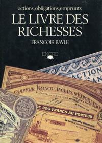 Actions Obligations Emprunts Le Livre Des Richesses WEB