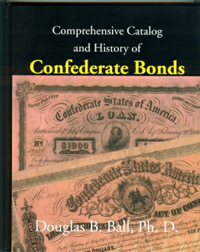 Comprehensive Catalog and History of Confederate Bonds WEB