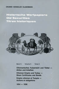Old Securities Volume 5 Ottoman Empire and Turkey WEB