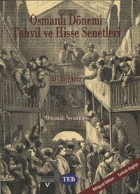 Osmanli Donemi Tahvil ve Hisse Senetleri - Ottoman Securities WEB