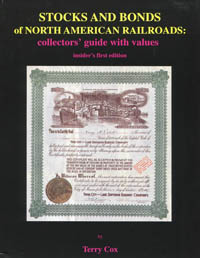 Stocks and Bonds of North American Railroads 1st Edition WEB
